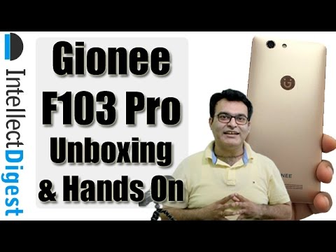 Gionee F103 Pro Unboxing And Hands On Review By Intellect Digest