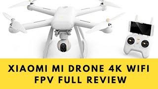 Xiaomi Mi Drone 4K WiFi FPV with HD 4K Full Review