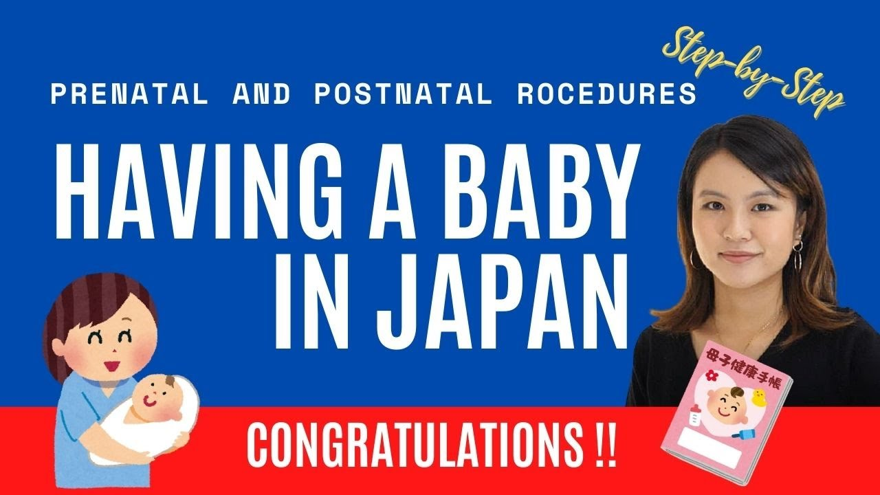 Step by Step Guide to Having a Baby in Japan: Prenatal and Postnatal Procedures | Newborn Visa Etc
