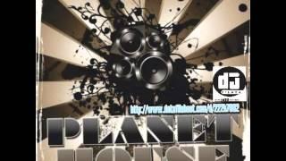 Deejay P'laya presents  Planet House Mix