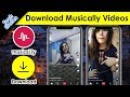 Tik Tok - Musically Video Download Kaise Kare - How to Download Musical.ly Videos Without Watermark