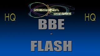 BBE - FLASH [HQ]