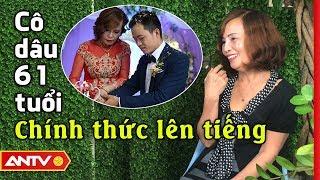 Cô dâu 61 tuổi hạnh phúc kể về tình yêu cổ tích với chú rể 26 tuổi | Tin tức | ANTV