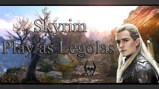 """Skyrim: """"Play as Legolas"""" (Lotr and The Hobbit)"""