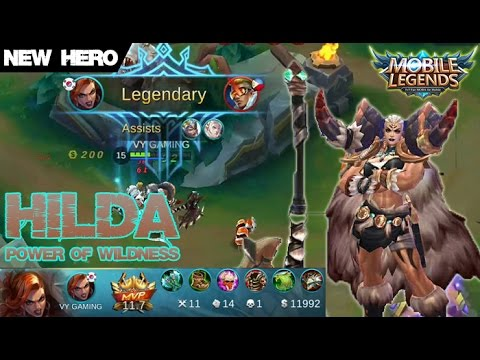 Mobile Legends Video Mobile Legends New Hero HILDA Power Of Wildness Legendary Kill Build
