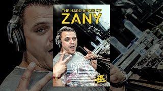 The Hard Beats Of Zany