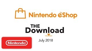 The Download - July 2018 - Video Youtube