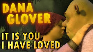 Shrek: It Is You I Have Loved (Tribute)