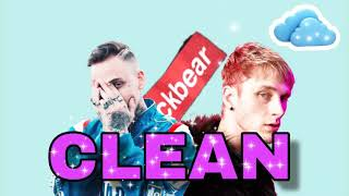 Blackbear- e.z ft Machine Gun Kelly (CLEAN)