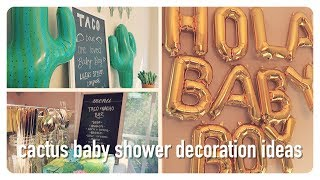 Cactus Sprinkle | Baby Boy Shower Decoration Ideas