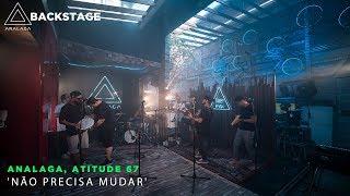 Backstage Vip    Atitude 67 (Não Precisa Mudar)