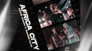 Didine Canon 16 X Savage Plug - Africa City (Official Music Video) تحميل MP3