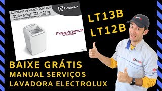 Baixar manual técnico lavadora Electrolux LT12b – LT13b