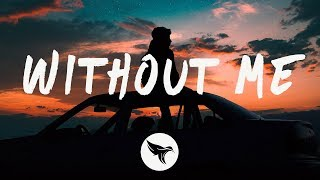 Halsey   Without Me (Lyrics) Illenium Remix