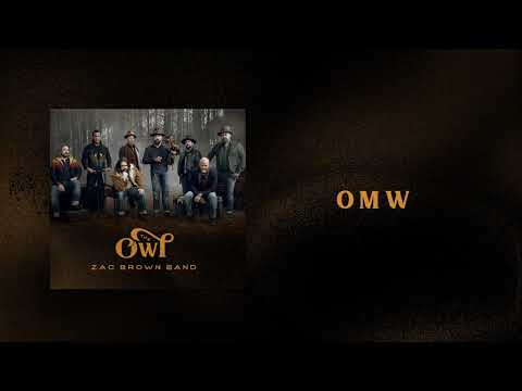 Zac Brown Band - OMW (AUDIO)