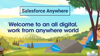 Welcome to an all-digital, work-from-anywhere world | Salesforce Customer 360 | Salesforce Anywhere