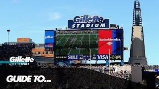 Guide to Gillette Stadium | Gillette World Sport