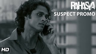 Suspect 4 - Riyaz  Noorani (Boyfriend) - Rahasya