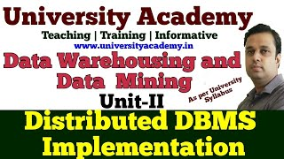 L11:Distributed Database | Distributed DBMS implementations| Distributed Database Environments
