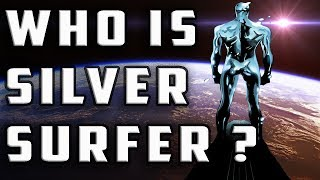 History and Origin of SILVER SURFER !  Who Is Norrin Radd ?