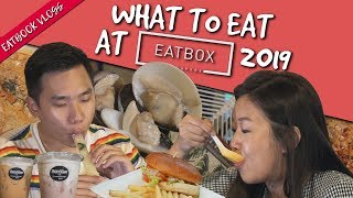 What to Eat at Eatbox 2019 | Eatbook Vlogs | EP 52