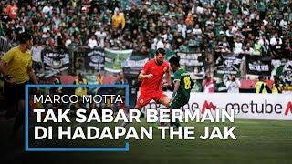 Marco Motta Tak Sabar Lihat Aksi The Jak, Persija Optimis Bisa Menang dari Borneo FC