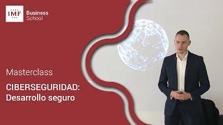 Masterclass Jornadas Ciberseguridad: Desarrollo Seguro