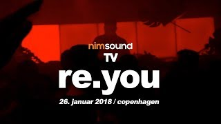 Re.You - Live @ Into The Wild, Culture Box 2018