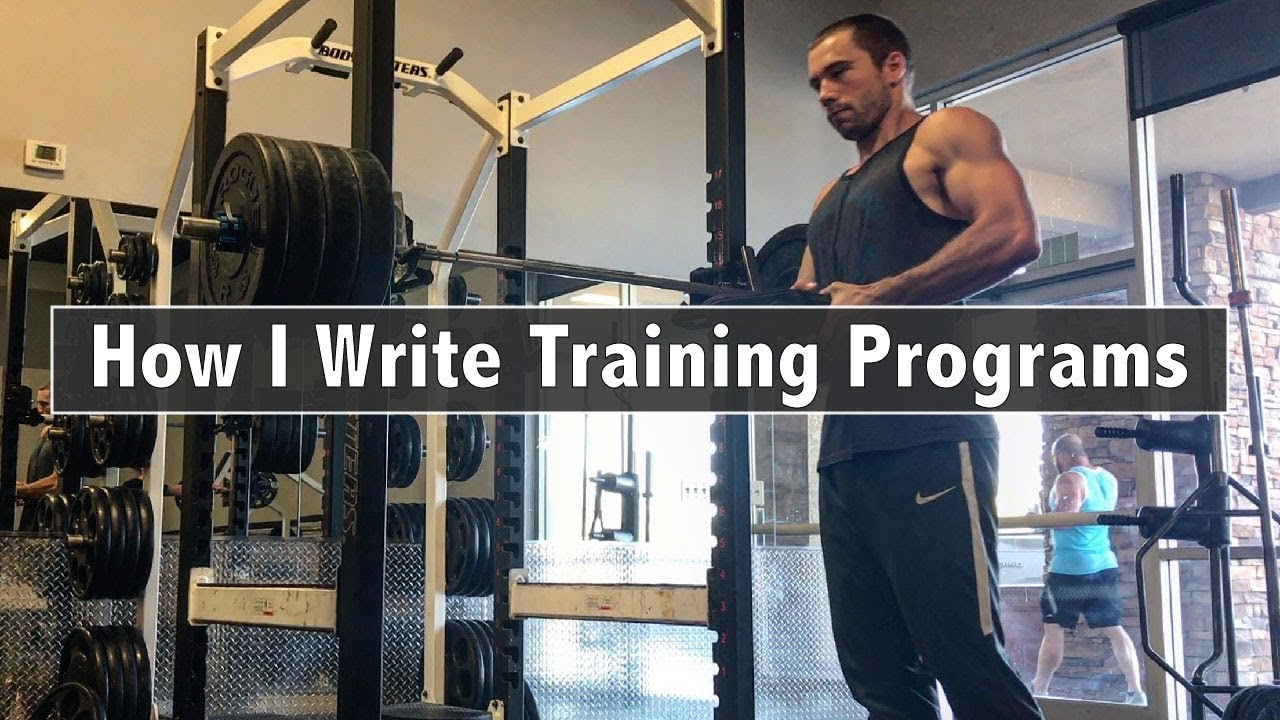 How I Write Training Programs