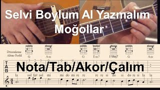 Selvi Boylum Al Yazmalım Moğollar / Gitar Nota-tab-akor-çalım (seviye 1)
