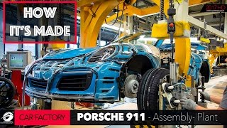 HOW IT'S MADE: Porsche 911 Car Factory - ASSEMBLY Plant (Series 1/5)  [GOMMEBLOG]