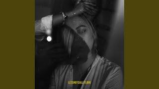 Letsnotcallitlove (feat. Evanturetime)
