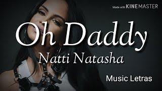Natti Natasha   Oh Daddy (Letra)