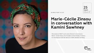 Marie-Cécile Zinsou in Conversation with Kamini Sawhney