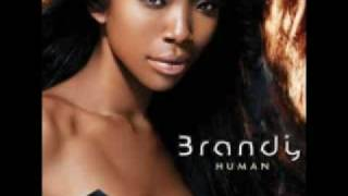 Brandy - Torn Down (Human)