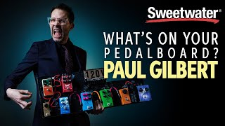 Paul Gilbert's Pedalboard – What's on Your Pedalboard? 🎸