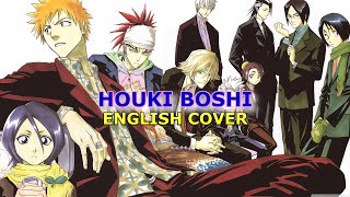[Bleach] Houki Boshi (English Cover)