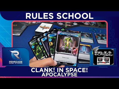 How to Play Clank! In! Space! Apocalypse (Rules School) with the Game Boy Geek