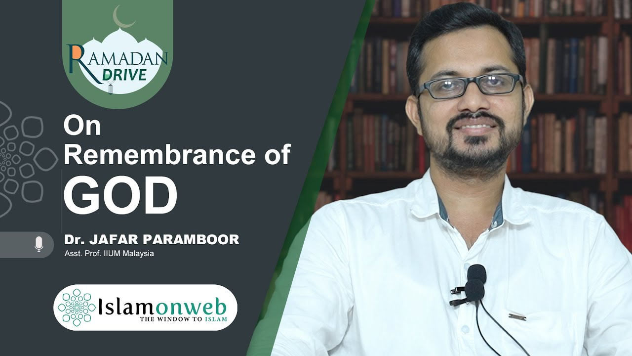 Video: On Remembrance of God | Ramadan Drive 02 | Dr.Jafer Paramboor