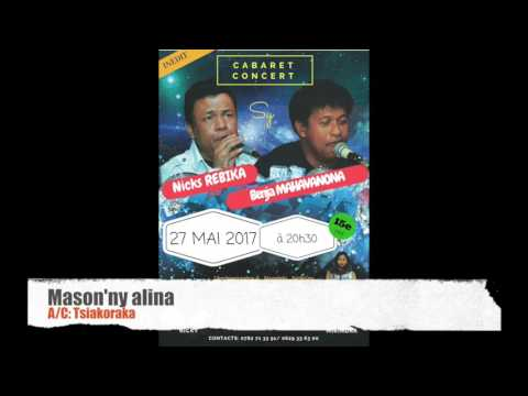 Mason'ny alina - Nicks Rebika / Benja MAHAVANONA
