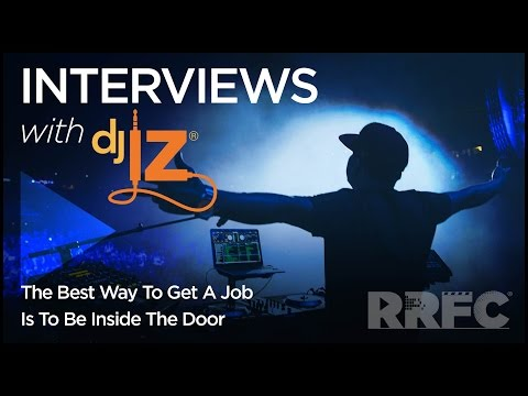 DJ IZ: The Best Way To Get A Job Is To Be Inside The Door