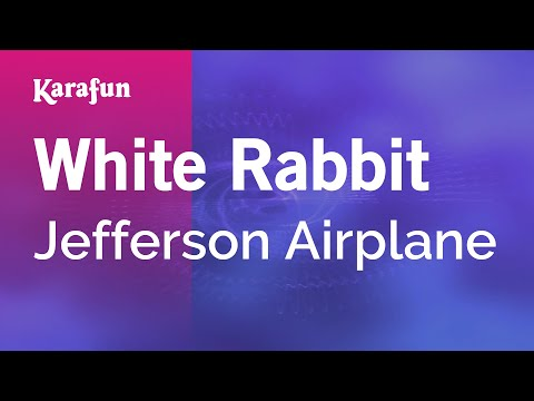 White Rabbit - Jefferson Airplane | Karaoke Version | KaraFun