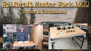 Review & Vorstellung Wolfcraft Master Work 1600 Multifunktionstisch |  Meine Kaufentscheidung