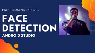 Learn Face Detection using OpenCV Tutorial in Android Studio [Haarcascade]