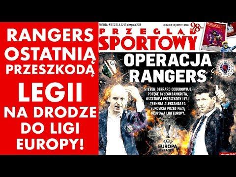 Rangers ostatnią przeszkodą Legii na drodze do Ligi Europy!