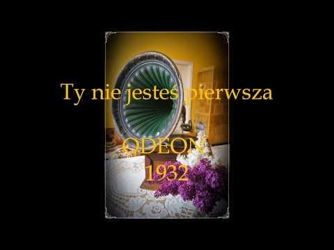 TY NIE JESTEŚ  PIERWSZA  TANGO- MIECZYSŁAW FOGG 1932!