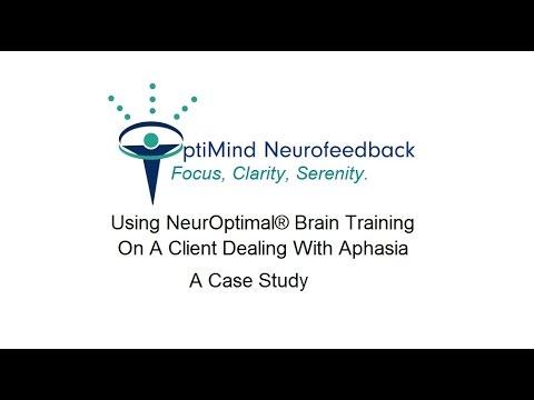 Aphasia & NeurOptimal - a Case Study