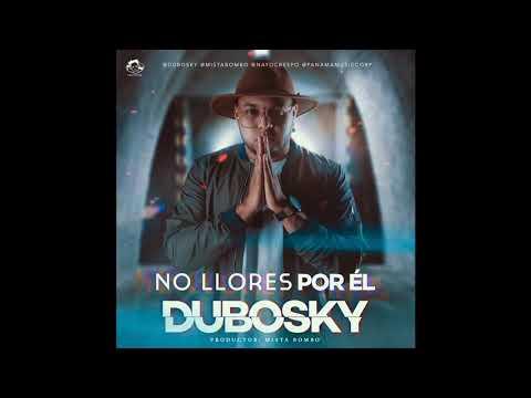No Llores Por El (Audio)
