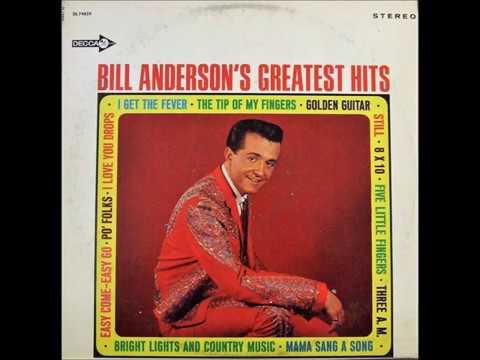 Easy Come Easy Go , Bill Anderson , 1964