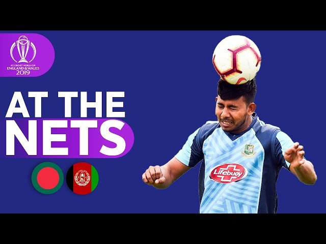 BAN v AFG - At The Nets | ICC Cricket World Cup 2019